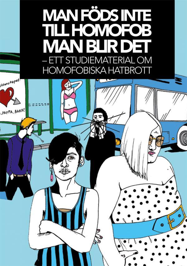 ST: Framsida till studiematerialet Man föds inte till homofob, man blir det.